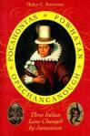 Pocahontas Powhatan Opechancanough